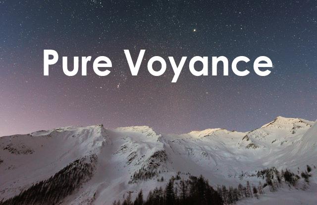 Pure voyance